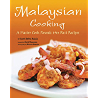 Malaysian Cooking: A Master Cook Reveals Her Best Recipes (English Edition)