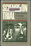 img - for Science on Trial: The Case for Evolution book / textbook / text book