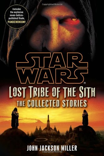 Lost Tribe of the Sith: The Collected Stories - Book  of the Star Wars Legends