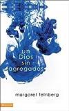 Dios Puro, Margaret Feinberg, 0829751696