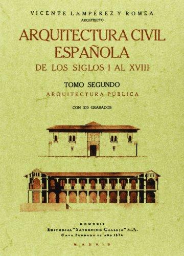 Descargar Libro Arquitectura Civil Española De Los Siglos I Al Xviii Vicente Lamperez Y Romea