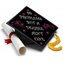 99 Problems Graduation Cap Tassel Topper