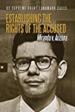 img - for Establishing the Rights of the Accused: Miranda V. Arizona (US Supreme Court Landmark Cases) book / textbook / text book