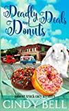 Deadly Deals and Donuts (A Donut Truck Cozy Mystery) (Volume 1) by  Cindy Bell in stock, buy online here