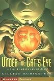 Under the Cat's Eye, Gillian Rubinstein, 068982288X