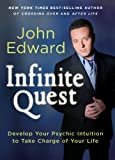 Infinite Quest, John Edward, 1402778937