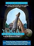 Yoga For the Elderly