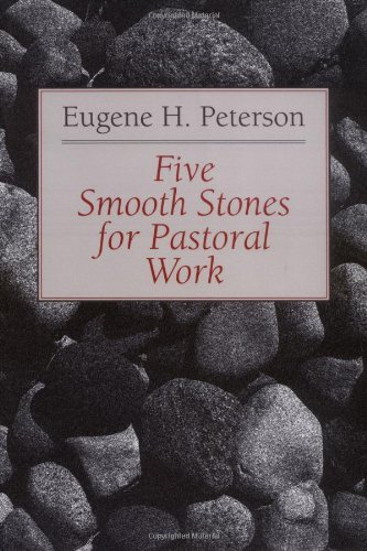 Five Smooth Stones for Pastoral Work by Eugene H. Peterson (31-Dec-1996) ()