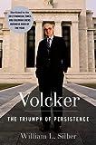 Volcker: The Triumph of Persistence