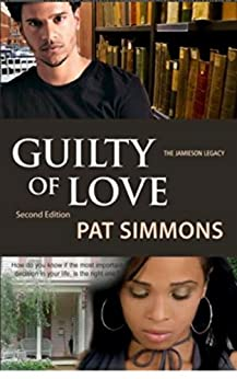 Guilty of Love (The Guilty Series Book 1) by [Simmons, Pat]