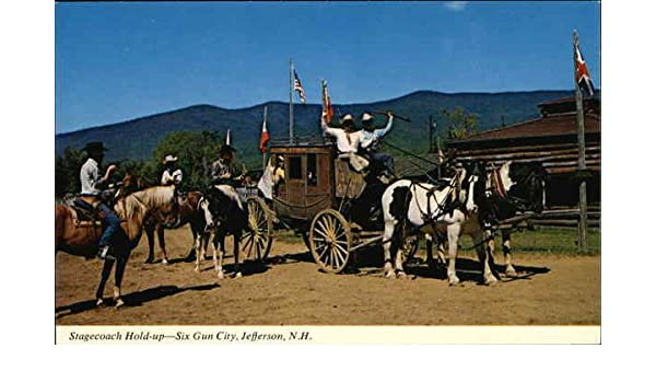Amazon Com Stagecoach Hold Up At Six Gun City Jefferson New Hampshire Original Vintage Postcard Entertainment Collectibles