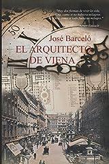 El Arquitecto de Viena (Spanish Edition) Paperback