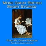 More Great British Short Stories: A Vintage Collection of Classic Tales |  Mrs Molesworth,Robert Louis Stevenson,Arthur Conan Doyle,D. H. Lawrence