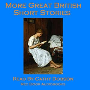 More Great British Short Stories Audiobook