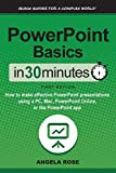 PowerPoint Basics In 30 Minutes: How to make
