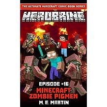 HEROBRINE Episode 16: Minecraft Zombie Pigmen (Herobrine Comic Book Series)