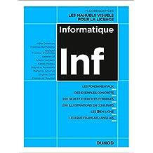Informatique Inf: les Fondamentaux, des Exemples Concrets