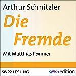 Die Fremde | Arthur Schnitzler