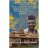 Fo'o-Ndong Victor kana III. 1994-2014. 20 ans sur le trône de Bafou, Peuple de traditions et de développement en pays Bamiléké… (French Edition)