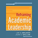 Reframing Academic Leadership: Jossey-Bass Higher and Adult Education | Lee G. Bolman,Joan V. Gallos