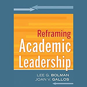 Reframing Academic Leadership Audiobook