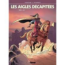 Les Aigles décapitées T06 : Alix (French Edition)
