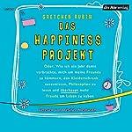 Das Happiness Projekt | Gretchen Rubin