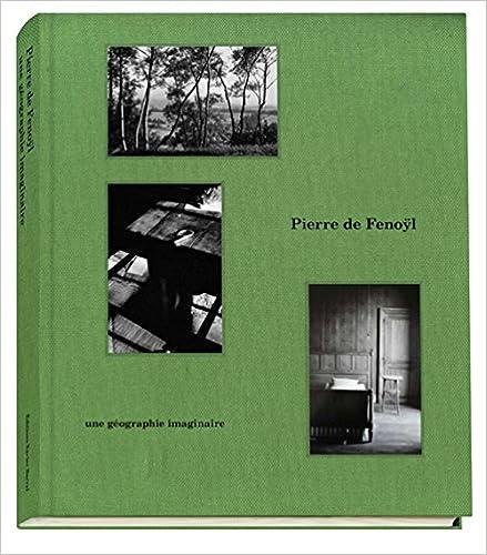 Pierre de fenoyl une geographie imaginaire