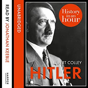 Hitler: History in an Hour Audiobook