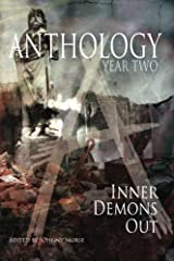 Anthology: Year Two: Inner Demons Out Paperback