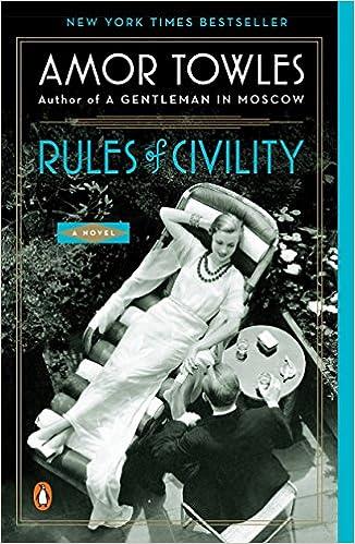 Rules Of Civility A Novel Towles Amor 9780143121169 Amazon Com Books