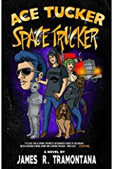 Ace Tucker Space Trucker Paperback