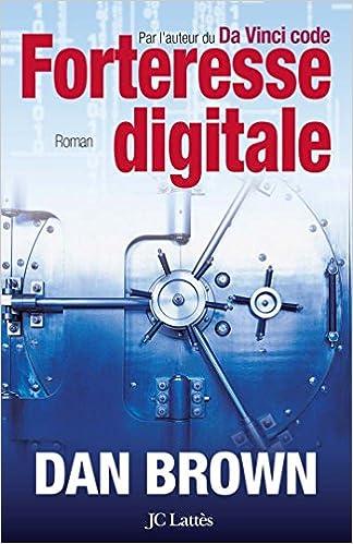 Forteresse digitale: Amazon.es: Brown, Dan, Defert, Dominique ...