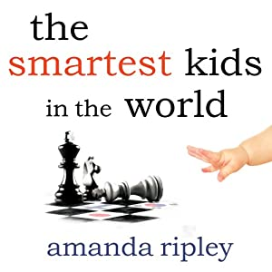 The Smartest Kids in the World Audiobook