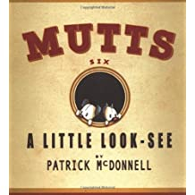 A Little Look-See:  Mutts 6