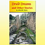 Druid Dreams and Other Stories   Mr. Alfred R. Taylor
