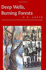 Deep Wells, Burning Forests Paperback