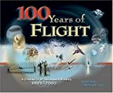 img - for 100 Years of Flight: A Chronicle of Aerospace History, 1903-2003 (Library of Flight) book / textbook / text book