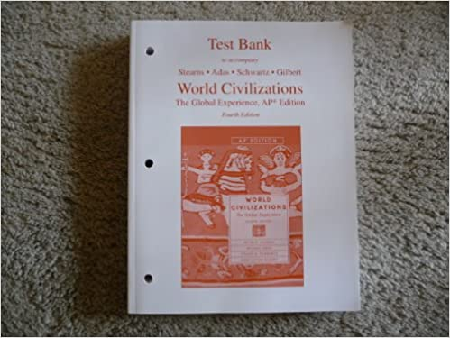 Test Bank To Accompany World Civilizations The Global