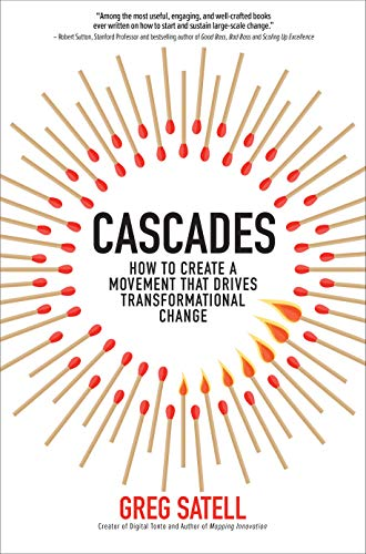 (Cascades: How to Create a Movement that Drives Transformational Change)