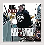 Out of Sight out of Mind [Explicit]