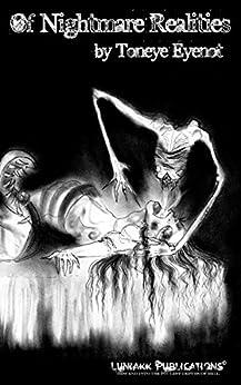 Of Nightmare Realities by [Eyenot, Toneye]