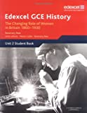 Edexcel GCE History: Britain C. 1860-1930: The Changing Position of Women and the Suffrage Question