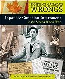 Japanese Canadian Internment in the Second World War, Masako Fukawa and Pamela Hickman, 1552778533