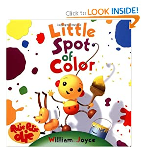 Little Spot of Color William Joyce