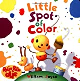 Little Spot of Color, William Joyce, 078683319X