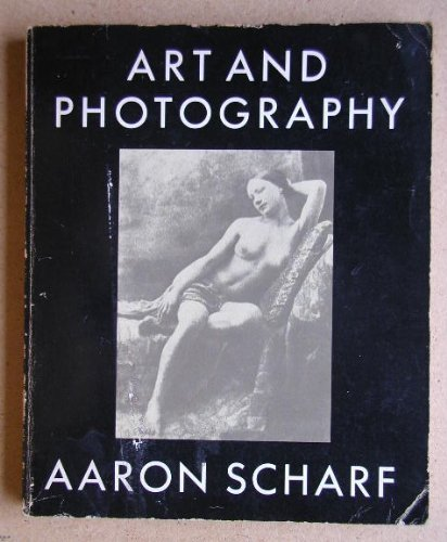 Art and Photography (Pelican) by Aaron Scharf (1974-09-26)