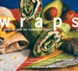 img - for Wraps: Easy Recipes for Handheld Meals by Sara Corpening Whiteford (1997-10-01) book / textbook / text book