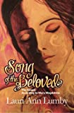 1: Song of the Beloved: The Gospel According to Mary Magdalene (Book One - the Jesus Years) (Volume 1)