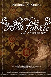 Rich Fabric - An Anthology: The Symbolism, Culture and Tradition of Quilting